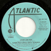 Aleem Featuring Leroy Burgess - Loves On Fire