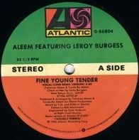 Aleem Featuring Leroy Burgess - Fine Young Tender