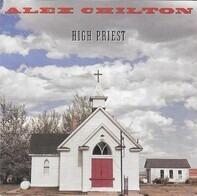 Alex Chilton - High Priest