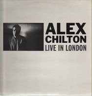 Alex Chilton - Live in London