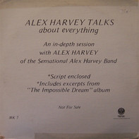 Alex Harvey - Alex Harvey Talks About Everything (An In-Depth Session With Alex Harvey Of The Sensational Alex Ha