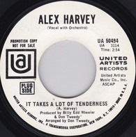 Alex Harvey - It Takes A Lot Of Tenderness / I'll Be Your Tomorrow