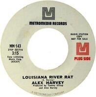 Alex Harvey - Louisiana River Rat / King Of Oak Street