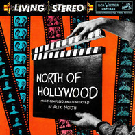 Alex North & His Orchestra - North of Hollywood