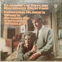 Alex North - Who's Afraid Of Virginia Woolf? (Original Music From The Motion Picture)