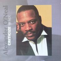Alexander O'Neal - Criticize ('98 Mix)