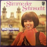 Alexandra - Stimme Der Sehnsucht - Die Alexandra Story