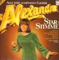 Alexandra - Star + Stimme - Alle Ihre Schönsten Lieder