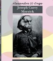 Alexandre St-Onge - Joseph Carey Merrick