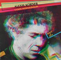 Alexis Korner & Colin Hodgkinson - White & Blue