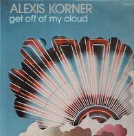 Alexis Korner - Get Off Of My Cloud