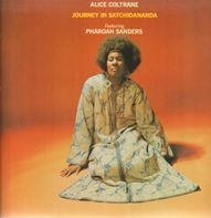 Alice Coltrane feat. Pharoah Sanders - Journey in Satchidananda