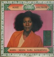 Alice Coltrane - Radha-Krsna Nama Sankirtana