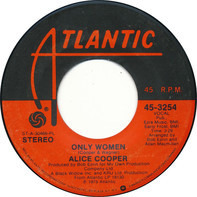 Alice Cooper - Cold Ethyl / Only Women