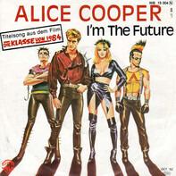 Alice Cooper - I'm The Future