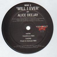 Alice Deejay - Will I Ever (Disc 2)