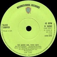 Alice Cooper - No More Mr. Nice Guy / Raped And Freezin'