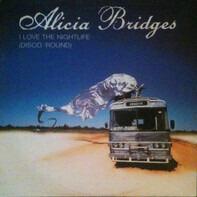 Alicia Bridges - I Love The Nightlife (Disco 'Round)