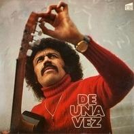 Ali Primera - De Una Vez: Lieder Der Dritten Welt - Für Eine Einzige Welt