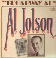 Al Jolson - Broadway Al