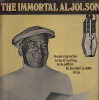 Al Jolson - The Immortal