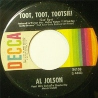 Al Jolson - Toot, Toot, Tootsie! (Goo' Bye) / Back In Your Own Back Yard