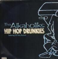 Tha Alkaholiks - Hip Hop Drunkies