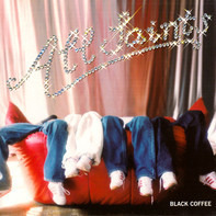 All Saints - Black Coffee