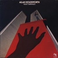 Allan Holdsworth - Velvet Darkness