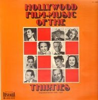 Allan Jones, Eleanor Powell, ... - Hollywood Film-Music Of The Thirties