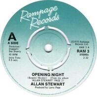 Allan Stewart - Opening Night