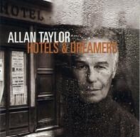 Allan Taylor - Hotels & Dreamers