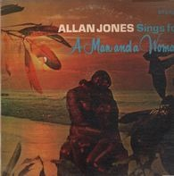 Allan Jones - Allan Jones Sings For A Man And A Woman