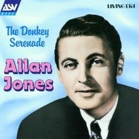 Allan Jones - The Donkey Serenade