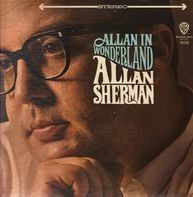 Allan Sherman - Allan In Wonderland