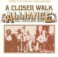 Alliance Hall Dixieland Band - A Closer Walk