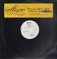 Allure - Kool Wit Me