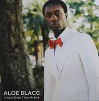 Aloe Blacc - I Need A Dollar / Take Me Back
