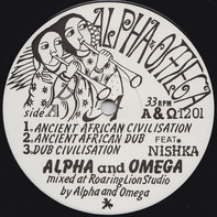 Alpha & Omega And The Disciples - Ancient African Civilisation / Eternal Dub