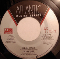 Alphaville - Big In Japan / Forever Young