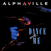 Alphaville - Dance With Me / The Nelson Highrise Sector 2: The Mirror