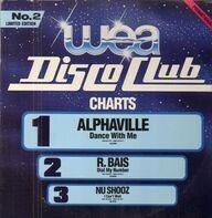 Alphaville / R. Bais / Nu Shooz a.o. - Wea Disco Club Vol. 2