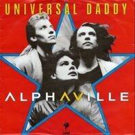 Alphaville - Universal Daddy