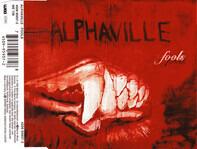Alphaville - Fools