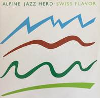 Alpine Jazz Herd - Swiss Flavor