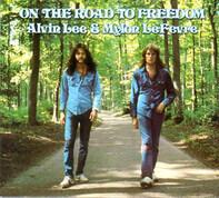Alvin Lee & Mylon LeFevre - On The Road To Freedom