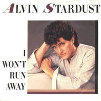 Alvin Stardust - I Won't Run Away