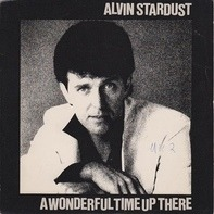 Alvin Stardust - A Wonderful Time Up There