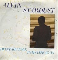 Alvin Stardust - I Want You Back In My Life Again