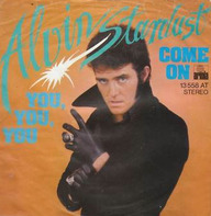 Alvin Stardust - You, You, You / Come On
